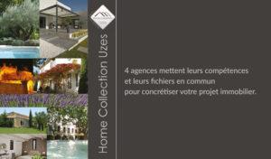 Home Collection Uzès - Volumes Agence immobilière à Uzès